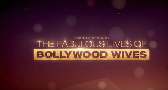 Netflix Bollywood Wives